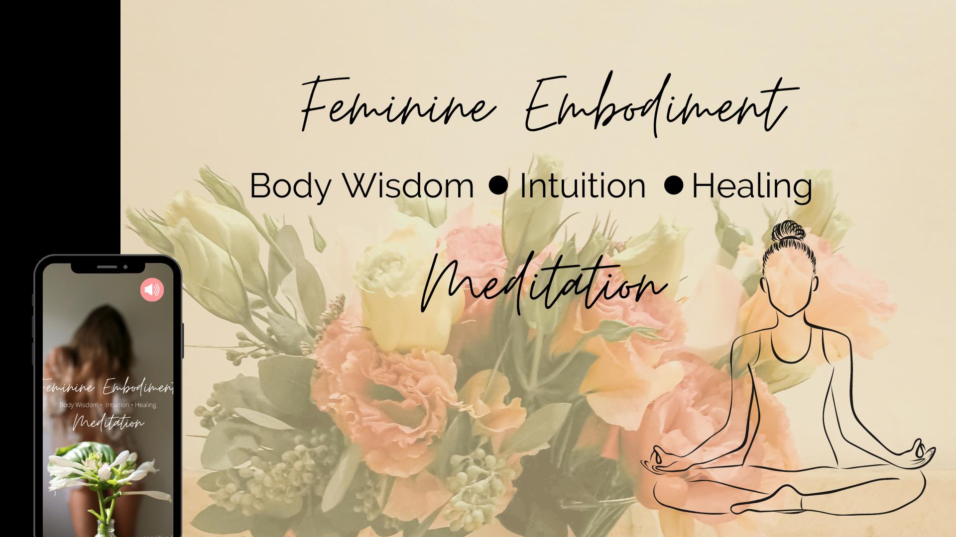 Feminine Embodiment Meditation und Guide